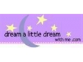 Dream A Little Dream With Me Coupon Codes