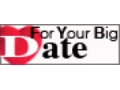 For Your Big Date Coupon Codes