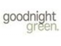 Goodnight Green Coupon Codes